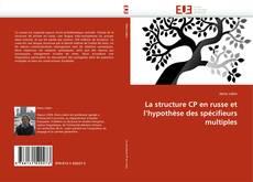 La structure CP en russe et l''hypothèse des spécifieurs multiples kitap kapağı
