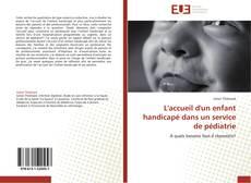 Buchcover von L'accueil d'un enfant handicapé dans un service de pédiatrie
