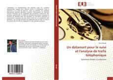 Capa do livro de Un datamart pour le suivi et l'analyse de trafic téléphonique