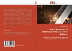 Couverture de Contraintes sur la Distribution de Masse des Galaxies