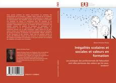 Capa do livro de Inégalités scolaires et sociales et valeurs en formation