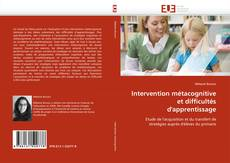 Portada del libro de Intervention métacognitive et difficultés d''apprentissage