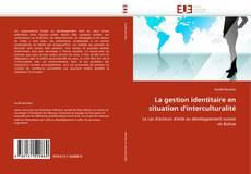 Обложка La gestion identitaire en situation d''interculturalité