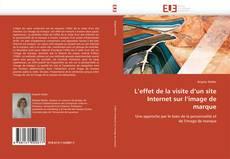 Bookcover of L'effet de la visite d'un site Internet sur l'image de marque