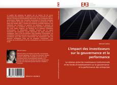 Buchcover von L''impact des investisseurs sur la gouvernance et la performance