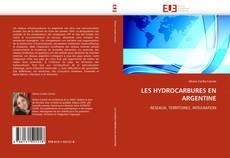 Bookcover of LES HYDROCARBURES EN ARGENTINE
