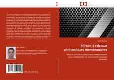 Couverture de Miroirs à cristaux photoniques membranaires