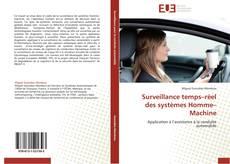 Bookcover of Surveillance temps–réel des systèmes Homme–Machine