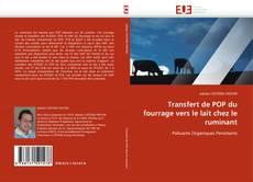 Bookcover of Transfert de POP du fourrage vers le lait chez le ruminant