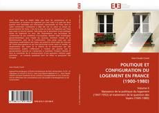 Обложка POLITIQUE ET CONFIGURATION DU LOGEMENT EN FRANCE (1900-1980)