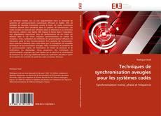 Capa do livro de Techniques de synchronisation aveugles pour les systèmes codés