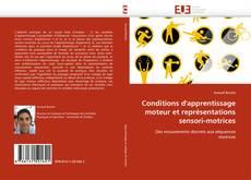 Conditions d''apprentissage moteur et représentations sensori-motrices kitap kapağı