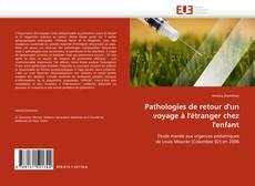 Buchcover von Pathologies de retour d''un voyage à l''étranger chez l''enfant