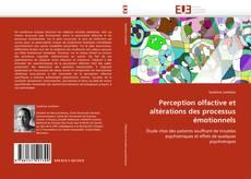 Bookcover of Perception olfactive et altérations des processus émotionnels