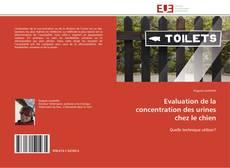 Bookcover of Evaluation de la concentration des urines chez le chien