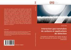 Couverture de Interaction gaz-nanotubes de carbone et applications de détection