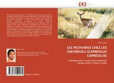 Bookcover of LES PESTIVIRUS CHEZ LES CHEVREUILS (CAPREOLUS CAPREOLUS)