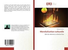 Bookcover of Mondialisation culturelle