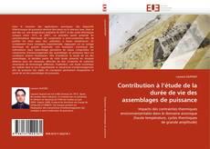 Bookcover of Contribution à l''étude de la durée de vie des assemblages de puissance
