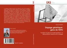 Copertina di Dopage génétique: gène de l''EPO