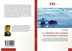 Buchcover von La réduction de la traînée en écoulement turbulent