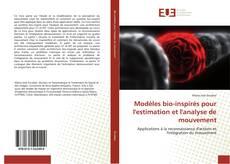 Bookcover of Modèles bio-inspirés pour l'estimation et l'analyse de mouvement