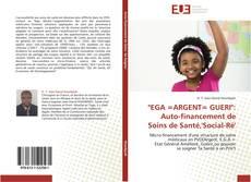 """""""EGA =ARGENT= GUERI"""": Auto-financement de Soins de Santé,'Social-Ré' kitap kapağı"""