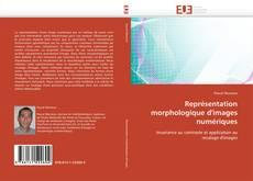 Borítókép a  Représentation morphologique d'images numériques - hoz