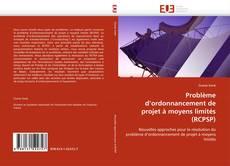 Copertina di Problème d''ordonnancement de projet à moyens limités (RCPSP)