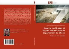 Analyse multi-aléas et risques naturels dans le département du Chocó的封面