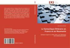 Обложка Le fantastique littéraire en France et en Roumanie
