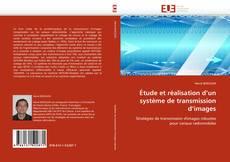 Обложка Étude et réalisation d''un système de transmission d''images