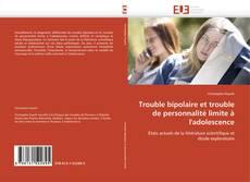 Portada del libro de Trouble bipolaire et trouble de personnalité limite à l'adolescence