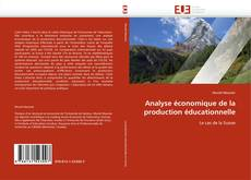 Bookcover of Analyse économique de la production éducationnelle