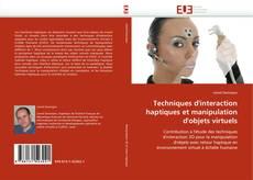 Bookcover of Techniques d''interaction haptiques et manipulation d''objets virtuels