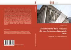 Buchcover von Déterminants de la réaction du marché aux émissions de titres