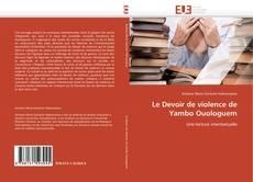 Borítókép a  Le Devoir de violence de Yambo Ouologuem - hoz