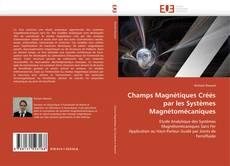 Buchcover von Champs Magnétiques Créés par les Systèmes Magnétomécaniques