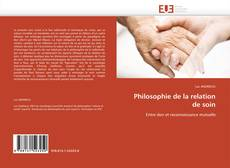 Bookcover of Philosophie de la relation de soin