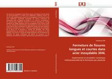 Capa do livro de Fermeture de fissures longues et courtes dans acier inoxydable 304L