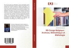 Bookcover of RD Congo-Belgique : Archives, Bibliothèque et Bibliologie
