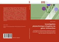 Couverture de Investigation phytochimique d''espèces du genre Schizanthus