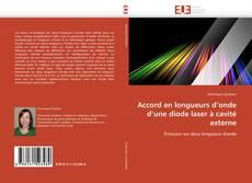 Accord en longueurs d'onde d'une diode laser à cavité externe的封面