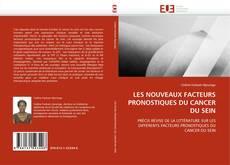 Обложка LES NOUVEAUX FACTEURS PRONOSTIQUES DU CANCER DU SEIN