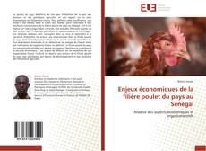 Bookcover of Enjeux économiques de la filière poulet du pays au Sénégal