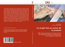 Buchcover von Le couple face au cancer de la prostate