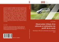 Couverture de Observation d''états d''un véhicule et estimation du profil de la route