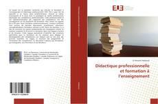 Bookcover of Didactique professionnelle et formation à l'enseignement