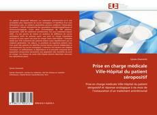 Borítókép a  Prise en charge médicale Ville-Hôpital du patient séropositif - hoz