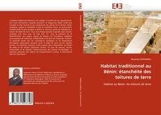 Обложка Habitat traditionnel au Bénin: étanchéité des toitures de terre
